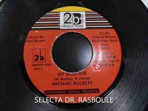 Michael Buckley - My Selector