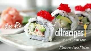Rezept Zum Sushi Selber Machen: California Roll