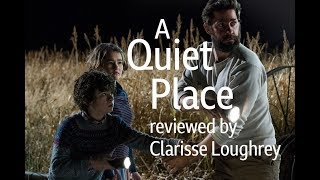 A Quiet Place reviewed by Clarisse Loughrey