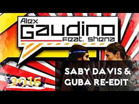 Alex Gaudino - Watch Out'2016 (Saby Davis & Guba Re Edit)