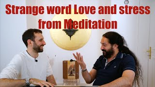 Love is a strange word and stress from Meditation. The Yogveda Podcast- Shahid Khan and Kevin Suter.