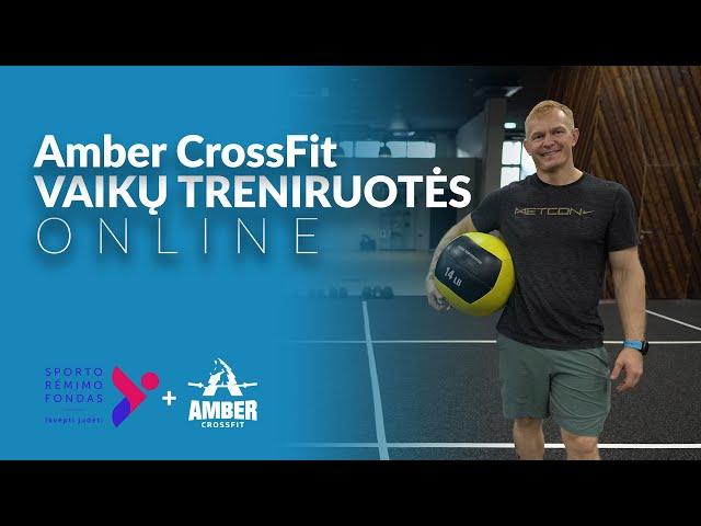 Treniruote vaikams | Nuotolinė Amber CrossFit treniruotė vaikams nr.: 03 22