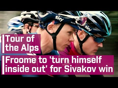 Chris Froome to 'turn himself inside out' for Pavel Sivakov Tour of the Alps win
