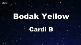 Bodak Yellow - Cardi B Karaoke 【No Guide Melody】 Instrumental