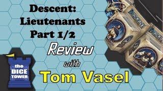 Descent 2nd. Edition - Lieutenants, Part 1/2