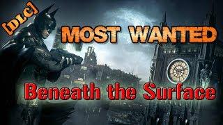 """Batman: Arkham Knight"" Walkthrough (Hard), Most Wanted: Beneath the Surface [Season of Infamy DLC]"