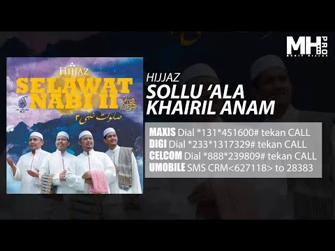 Hijjaz - Sollu 'Ala Khairil Anam (Official Music Audio)