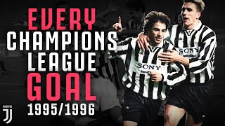 Every Juventus Champions League Goal 1995 1996 Ravanelli Del Piero Vialli More