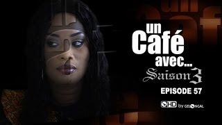 Un Café Avec...Saison3 - Episode N°57
