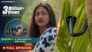 Naagmani 2 (नागमणि 2)  - Episode 2 | Naag Money - Season 2 | The BroViews | Naagin 4 - Full Episode