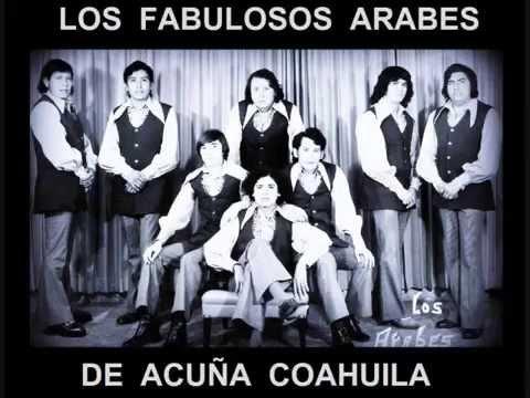 LOS  ARABES   DE ACUÑA '' ME CONTARON POR  AHI ''