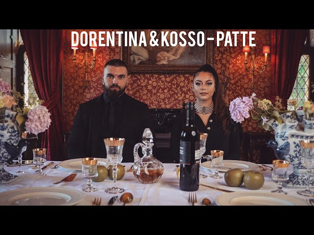 DORENTINA & KOSSO - PATTE (Prod By Fraasie) - Kosso