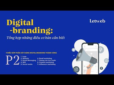 Digital branding: Tổng hợp những điều cơ bản cần biết - P2 | Letweb Podcast