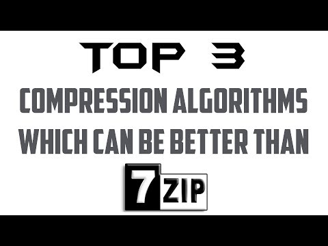 Top 3 BEST COMPRESSION ALGORITHMS (better than 7zip)!
