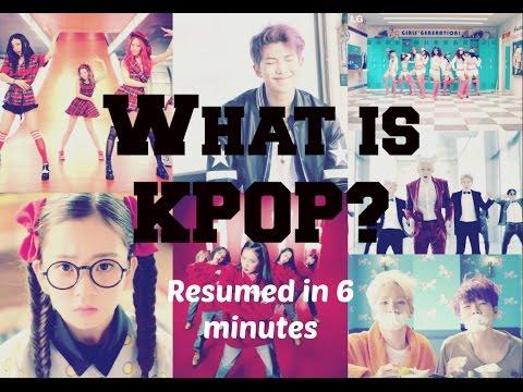 What is Kpop? | resumed in 6 minutes fo newbies
