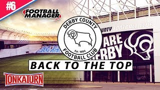 Football Manager 2017 Complete Playthrough - FIGHTING - Derby County - FM17 Highlights
