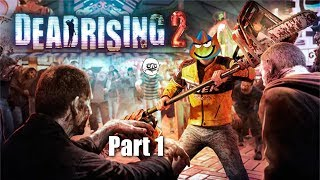 A New Challenger Approaches | Dead Rising 2 Part 1