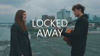 Locked Away- R. City feat. Adam Levine | Chris Brenner & Kim Leitinger Cover