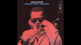 Miles Davis - Round About Midnight  (1957) Full Album