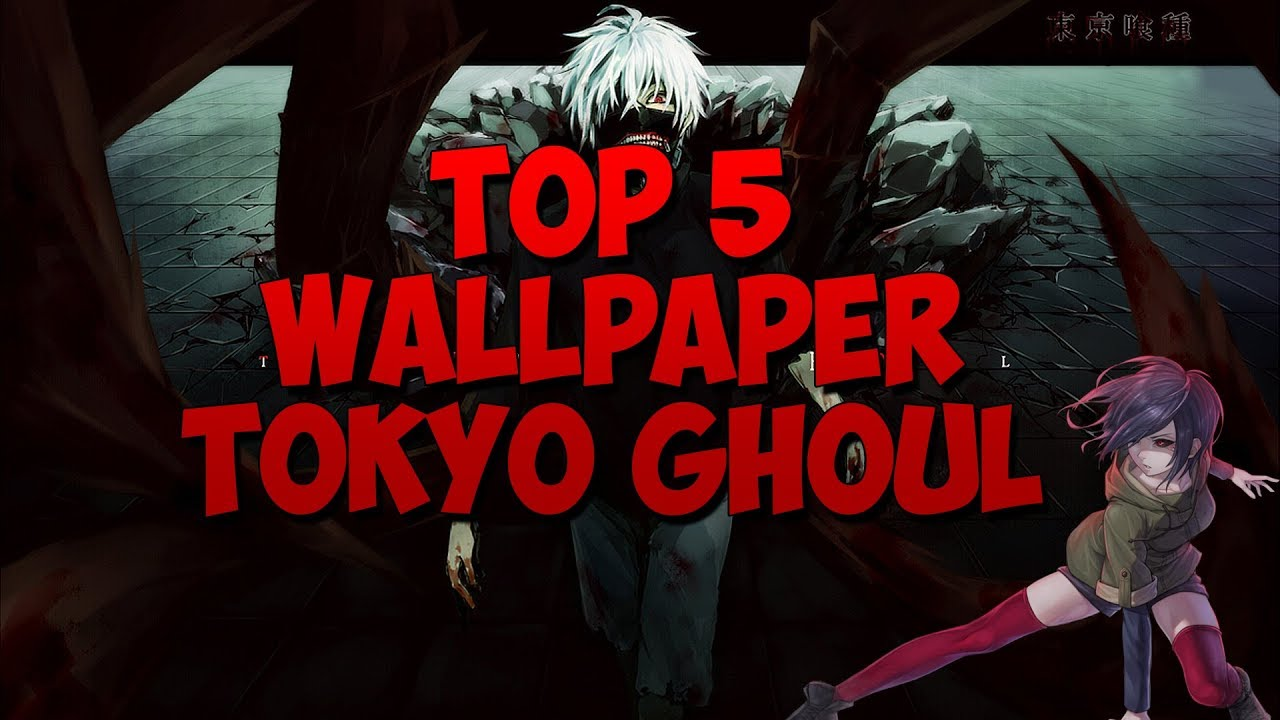 Top 5 Wallpaper Engine Anime Tokyo Ghoul