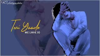 Download Lagu Teri Yado Me Likhe Jo || Sad Whatsapp Status MP3
