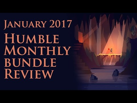 Humble Monthly January 2017 Review