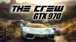 The Crew • PC 1080p 60FPS • MAX SETTINGS • GTX 970 • SweetFX