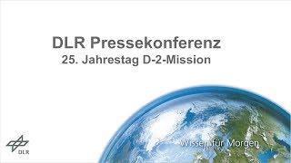 DLR Pressekonferenz 25. Jahrestag D-2-Mission