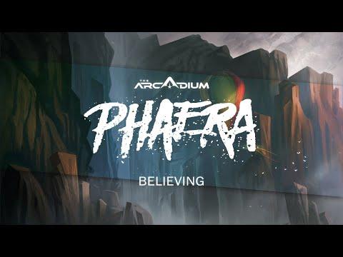 Phaera - Believing