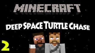 Deep Space Turtle Chase - Ep 2