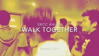 2019 Spring Retreat: Walk Together