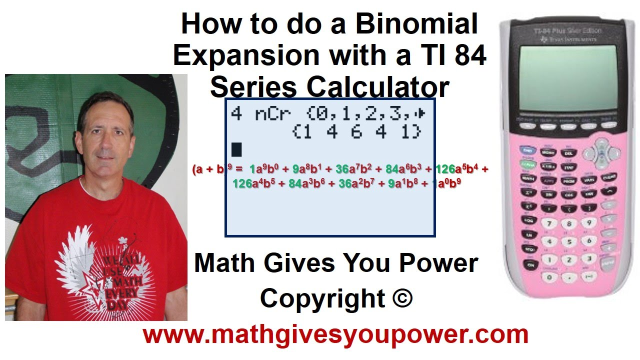 How to do a Binomial Expansion TI 84 Series Calculator