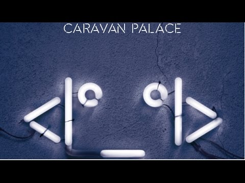 Caravan Palace  Comics Album Version