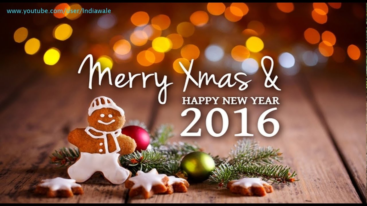 Merry Christmas & Happy New Year 2016 Greetings, Best Wishes, Whatsapp Vi...