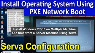 serva Configuration for PXE Network Boot - Install any OS through LAN
