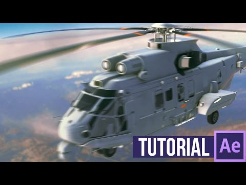 After Effects Tutorial |  Realistic Helicopter Scene | 3D COMPOSITING |