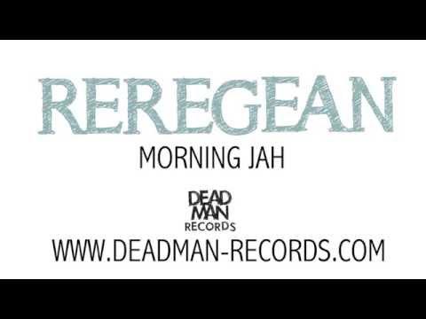 Reregean  - Morning Jah Mp3