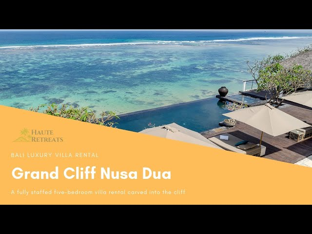 Luxury Villa Rental Nusa Dua Grand Cliff Nusa Dua Youtube