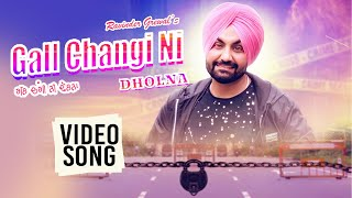Gall Changi Ni Dholna (Ravinder Grewal) Mp3 Song Download