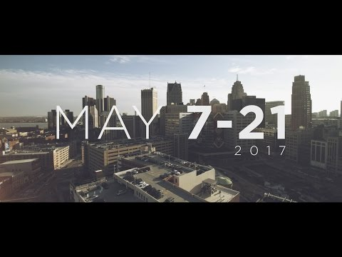 Love Detroit 2017 || May 7th - 21st. streaming vf