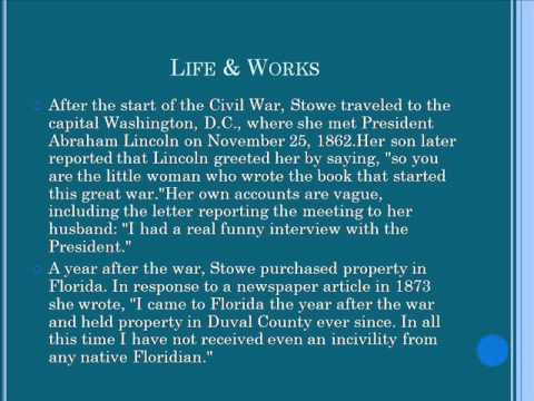 Harriet Elisabeth Beecher Stowe Life & Works