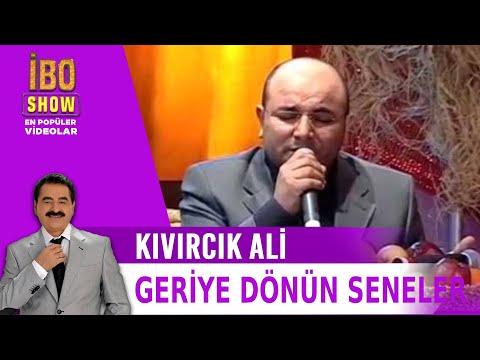 Geriye Dönün Seneler - Kıvırcık Ali / İbo Show