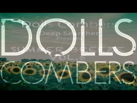 Dolls Combers   -
