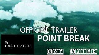 Point Break TRAILER 1 (2015) - Teresa Palmer, Luke Bracey Movie HD