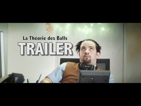 LA THÉORIE DES BALLS - TRAILER