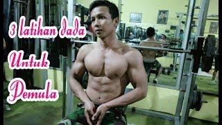 3 variasi latihan otot Dada di Gym / fitnes pemula