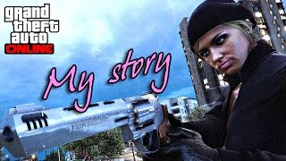 GTA Online | My story by Blonde Paranoia