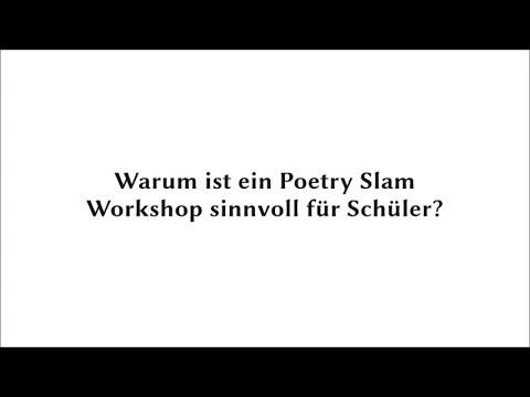 Was ist Poetry Slam und warum ist ein Poetry-Slam-Workshop sinnvoll für Schüler und Lehrer??