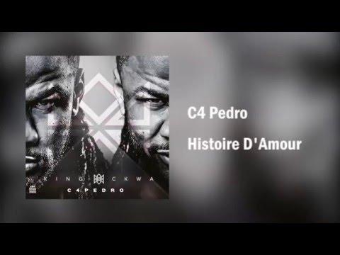 C4 Pedro - Histoire D'Amour [Áudio]