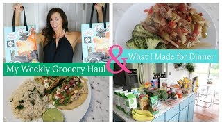 My Weekly Grocery Haul + What I Made My Family For Dinner This Week with Recipe Links